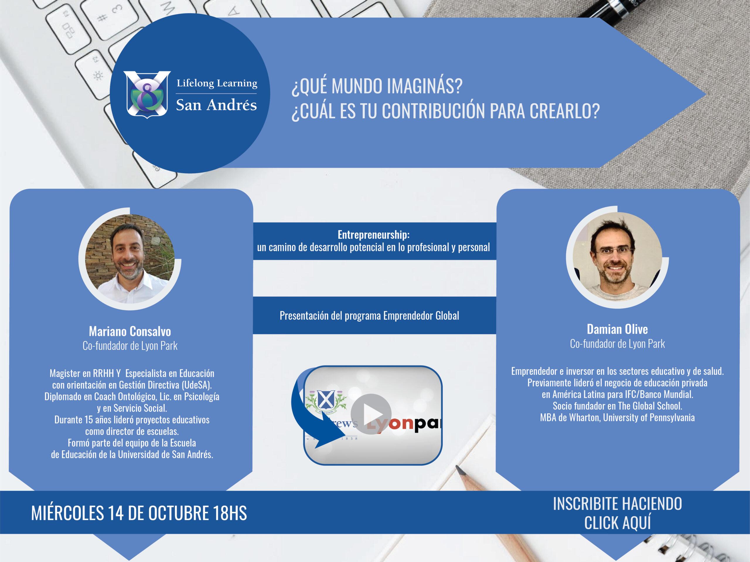 Lifelong Learning San Andrés : ¿Qué mundo imaginas? Programa Emprendedor Global – Miércoles 14/10- 18hs